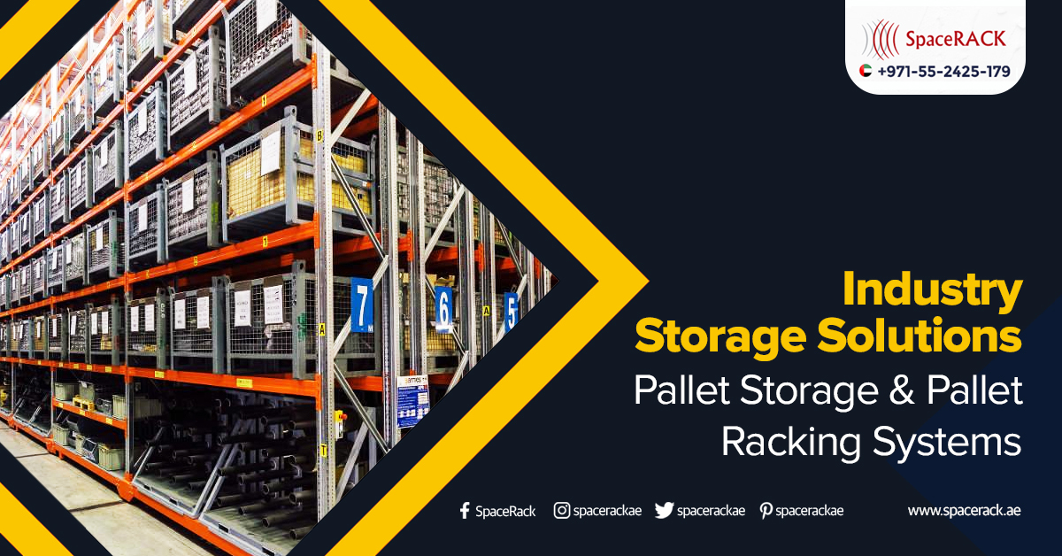Pallet Storage & Pallet Racking Systems for industrial storage